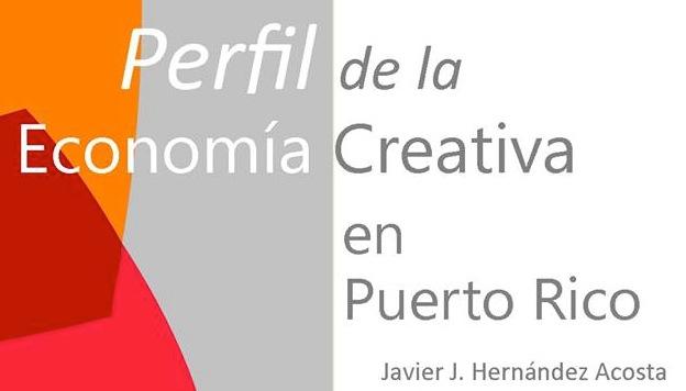 Perfil de la economía creativa en Puerto Rico