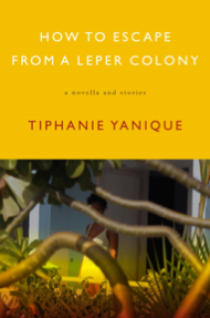 How to escape from a leper colony-Yanique