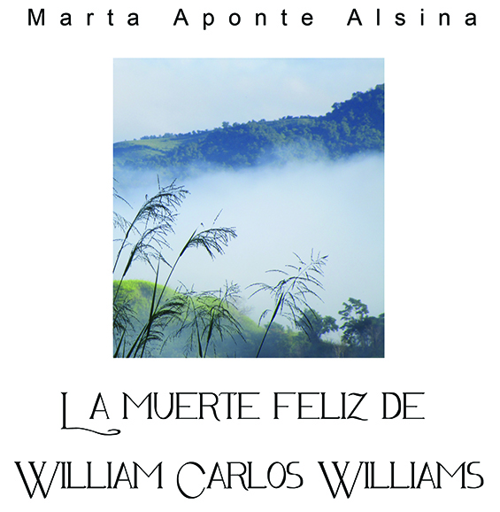 La muerte feliz de William Carlos Williams