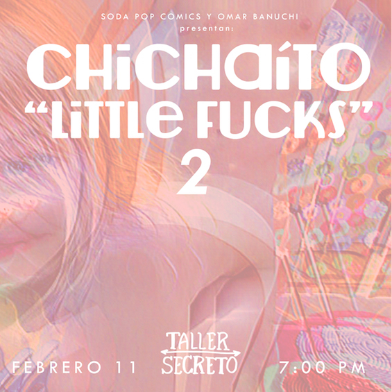 Chichaito: Little Fucks 2