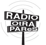 Radio Otra PAReS